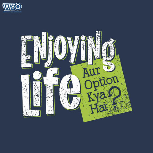 Enjoying Life Women Tshirt