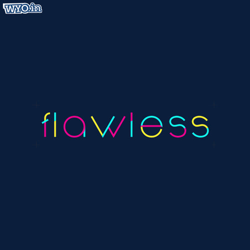 Flawless Women TShirt - Wear Your Opinion - WYO.in  - 1