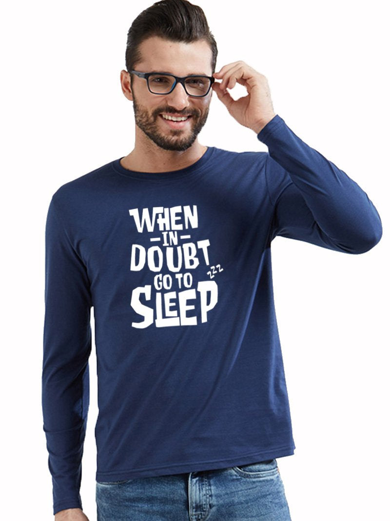 Go To Sleep - Full Sleeves – Wear Your Opinion - WYO.in 027c9e547