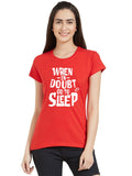 Go To Sleep Women T-Shirt