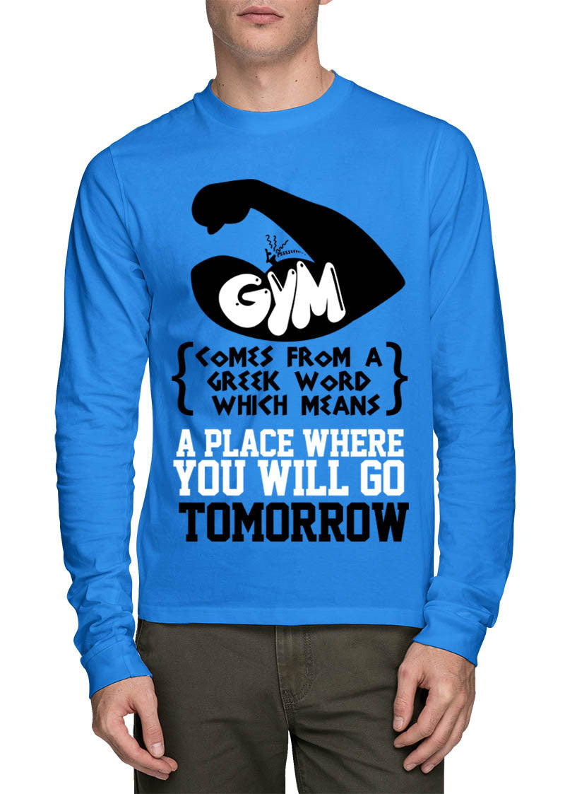 Gym Mens Full Sleeve T-Shirt - Wear Your Opinion - WYO.in  - 1