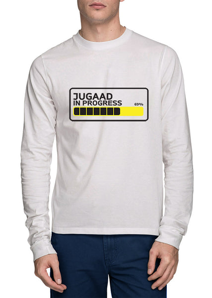 Jugaad In Progress Full Sleeve T-Shirt - Wear Your Opinion - WYO.in  - 1