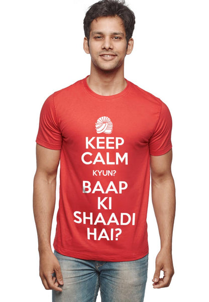 Keep Calm T-Shirt - Wear Your Opinion - WYO.in  - 2