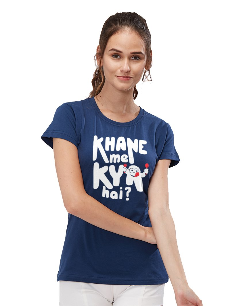 Khane Mein Women T-Shirt