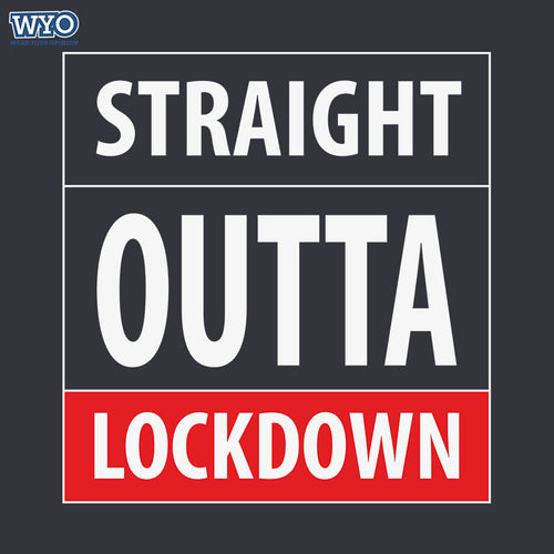 Straight Outta Lockdown T-Shirt