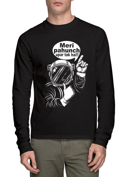 Meri Pahunch Full Sleeve T-Shirt - Wear Your Opinion - WYO.in  - 1