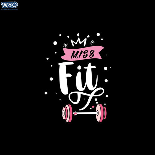 Miss Fit Women T-Shirt