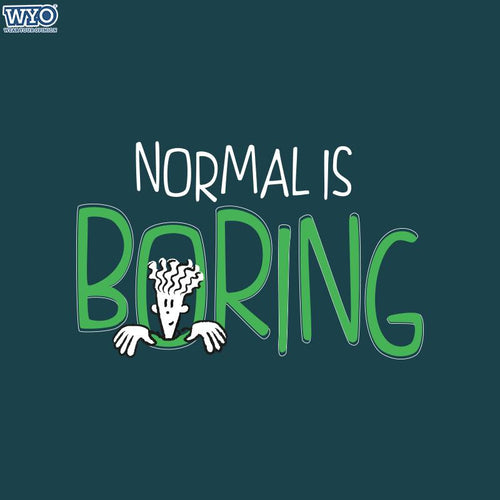 Normal Is Boring Fido Dido T-Shirt
