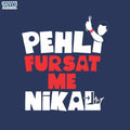Fursat Main Nikal - Full Sleeves