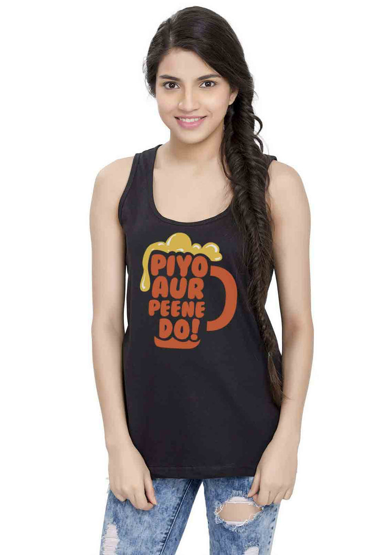 Piyo Aur Peene Do Sleeveless T-shirt
