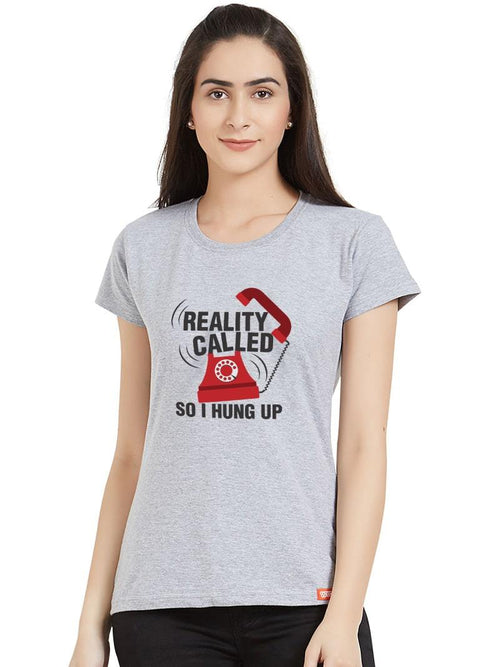 Reality Called Women T-Shirt