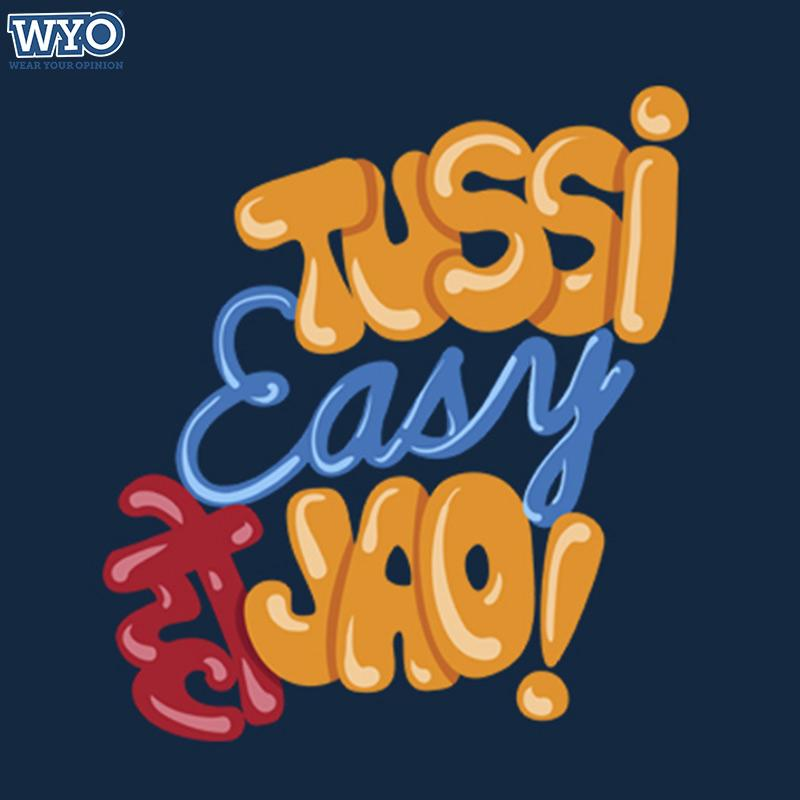 Tussi Easy Ho Jao T-Shirt