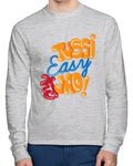 Tussi Easy Ho Jao Full Sleeves T-Shirt - Wear Your Opinion - WYO.in  - 1