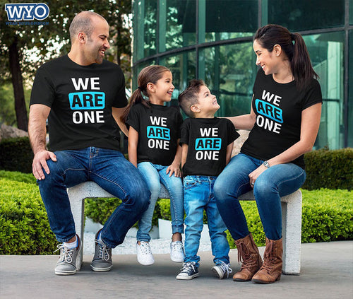 We Are One - Family Tees