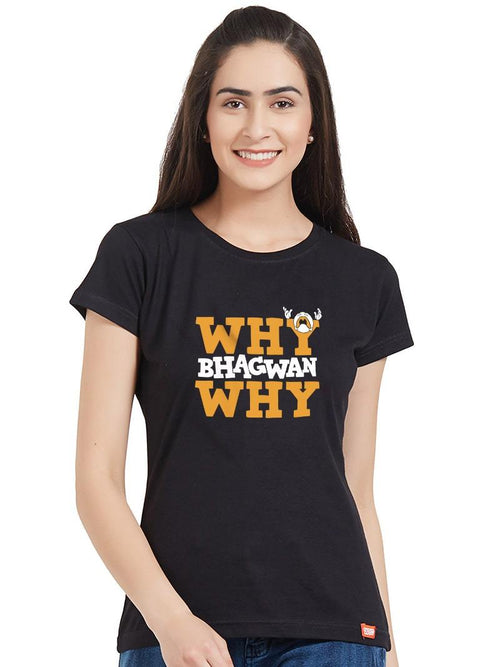 Why Bhagwan Women T-Shirt