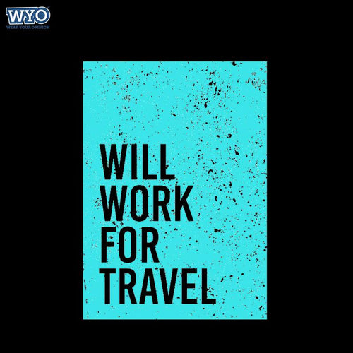 Work For Travel T-Shirt