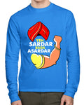 Yeh Sardar Bada Asardar Full Sleeves T-Shirt - Wear Your Opinion - WYO.in  - 1