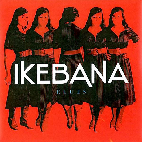 Ikebana - Elues [CD]
