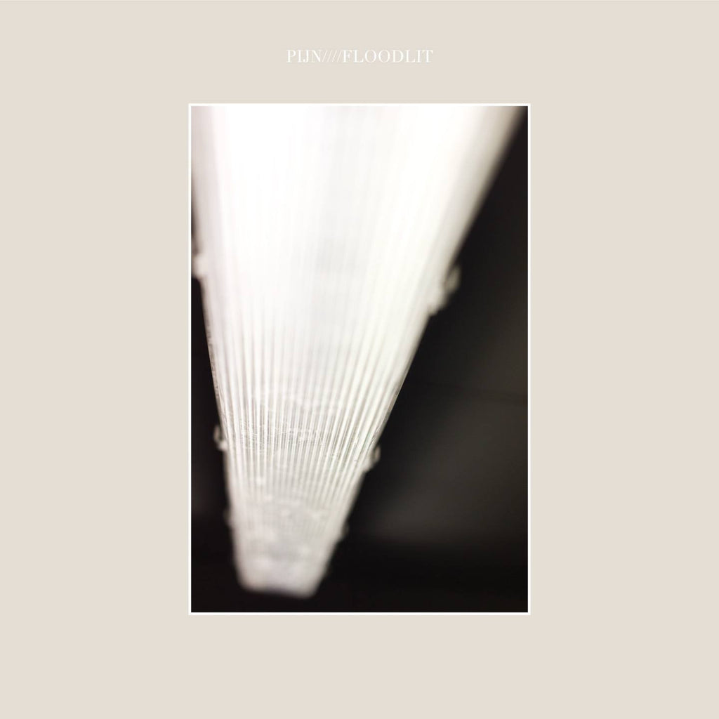 Pijn • Floodlit [LP]