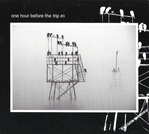 One Hour Before The Trip • #3 [CD]