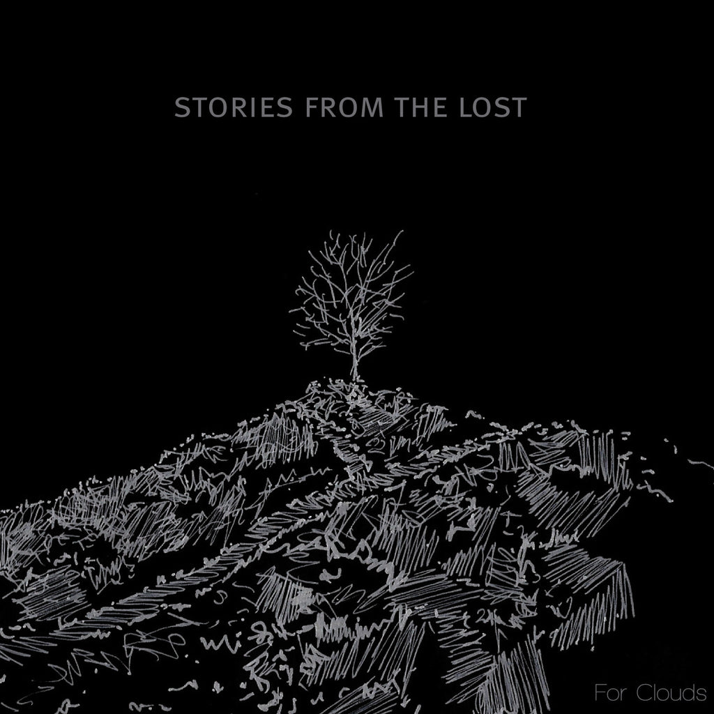 Stories From The Lost • For Clouds [CD]