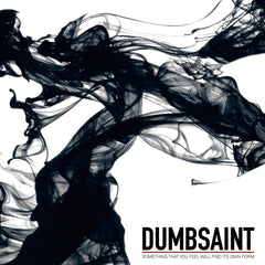 Dumbsaint • Something That You Feel Will Find Its Own Form [CD]