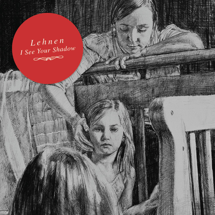 Lehnen • I See Your Shadow [2xLP]