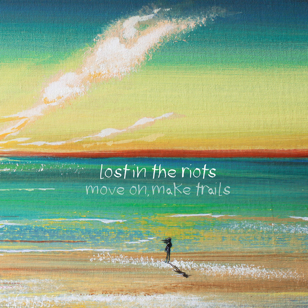 Lost in the riots • move on, make trails [2xLP]