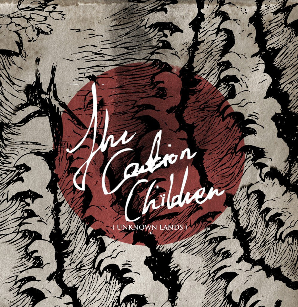 The Caution Children • Unknown Lands [CD]