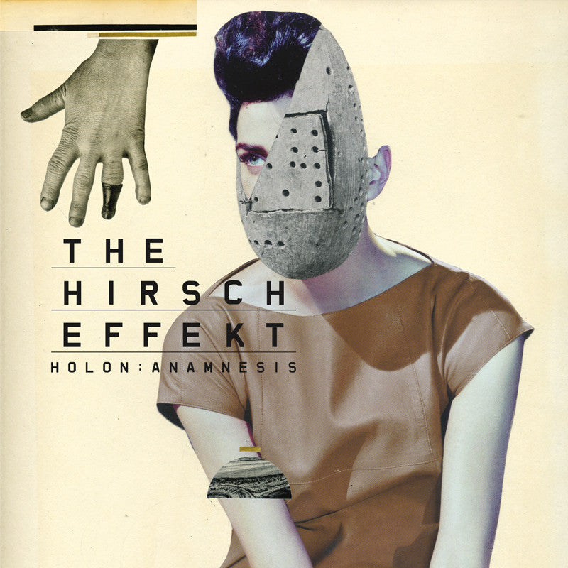 The Hirsch Effekt • Holon:Anamnesis [LP]