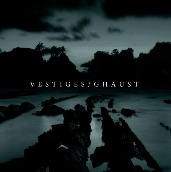 Vestiges + Ghaust • 12″ Split [LP]