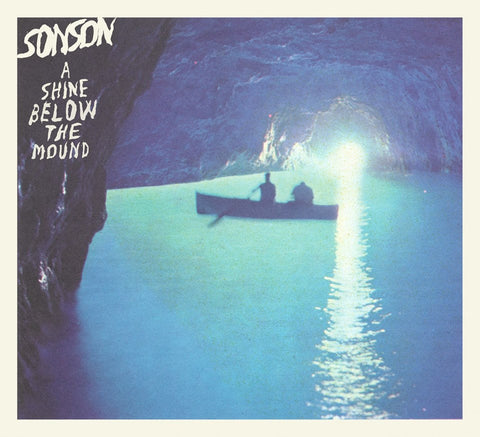 Sonson • A Shine Below The Mound [CD]