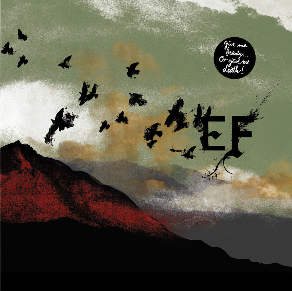 EF • Give me beauty… Or give me death [LP]