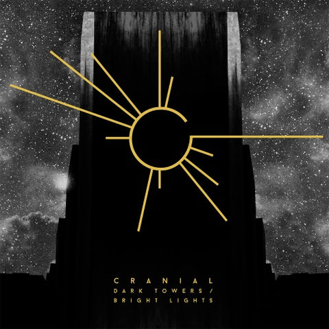 Cranial • Dark Towers / Bright Lights [LP]