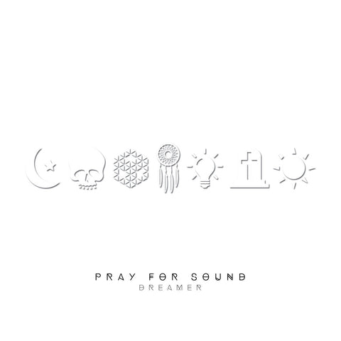 Pray For Sound • Dreamer [CD]