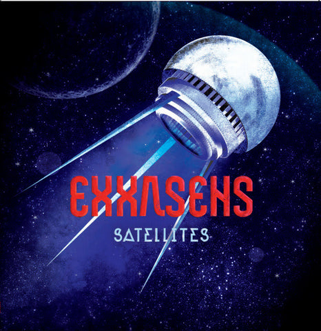 Exxasens • Satellites [LP]
