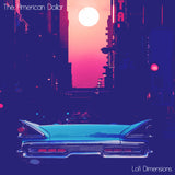 The American Dollar • Lofi Dimensions [LP]
