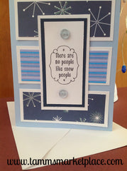 There Are No People Like Snow People Card MKC055