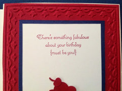 Fabulous About Your Birthday {must be you} Handmade Card MKC072