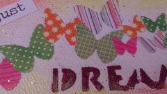 "Mini Canvas with Easel titled ""Just Dream"" - Mixed Media Art with Butterflies MKM006"