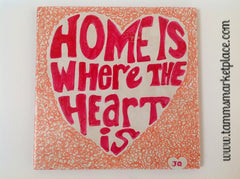 "Ceramic Tile Art - Home Is Where The Heart Is 8"" x 8"" QCT014"