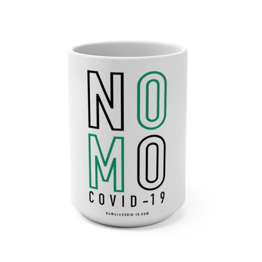 "Green & Black ""NO MORE COVID"" 