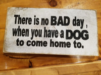 Inspirational Dog sign