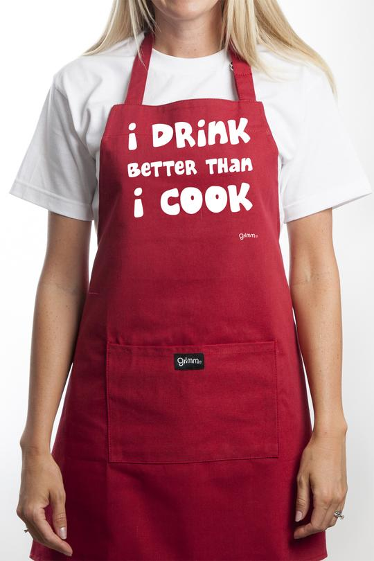 Fun Apron - I Drink Better Than I Cook