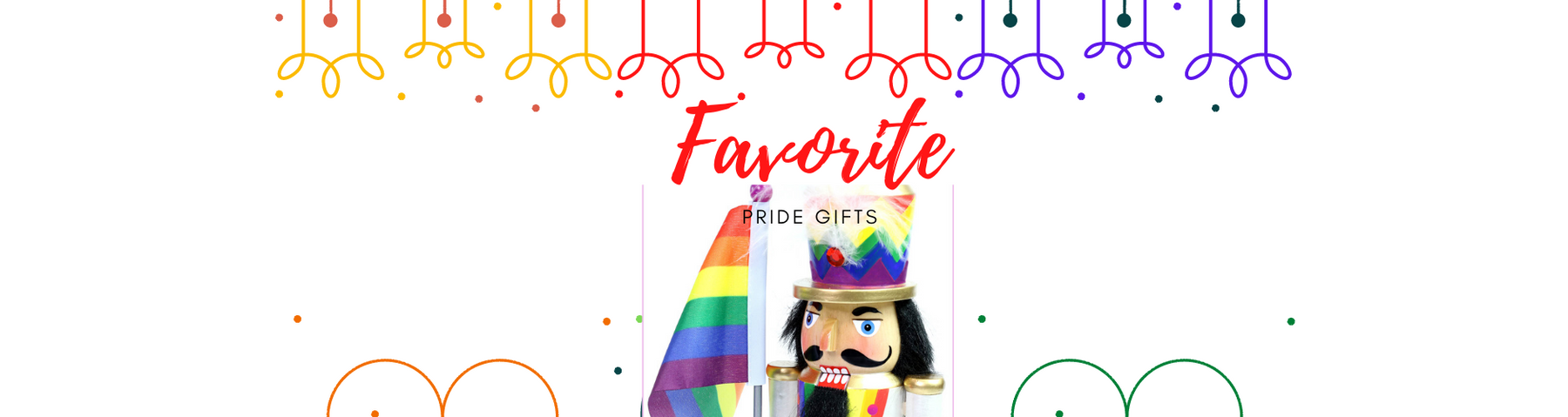 Favorite Pride Gifts