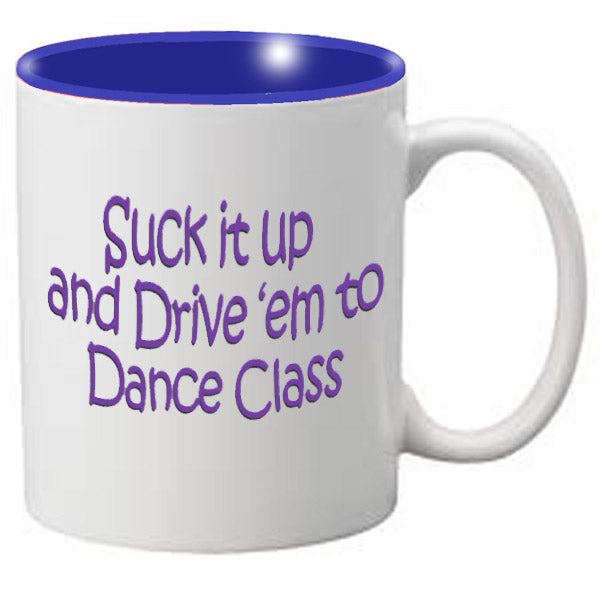 Nutcracker Ballet Mug MGDANC10 Suck it Up - Nutcracker Ballet Gifts