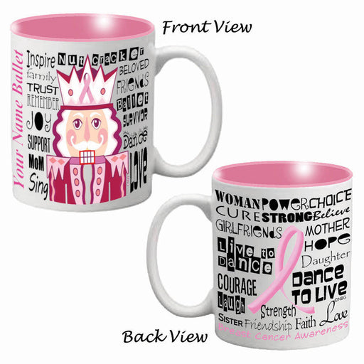 Nutcracker Ballet Mug - Breast Cancer Awareness Pink Nutcracker Full Wrap - Nutcracker Ballet Gifts