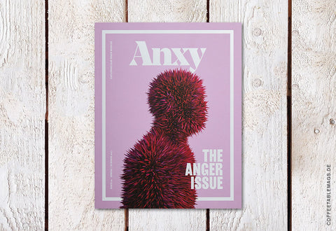 Anxy Magazine – Issue 1: The Anger Issue
