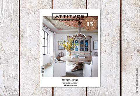 Attitude Interior Design Magazine – Number 79: Refuge