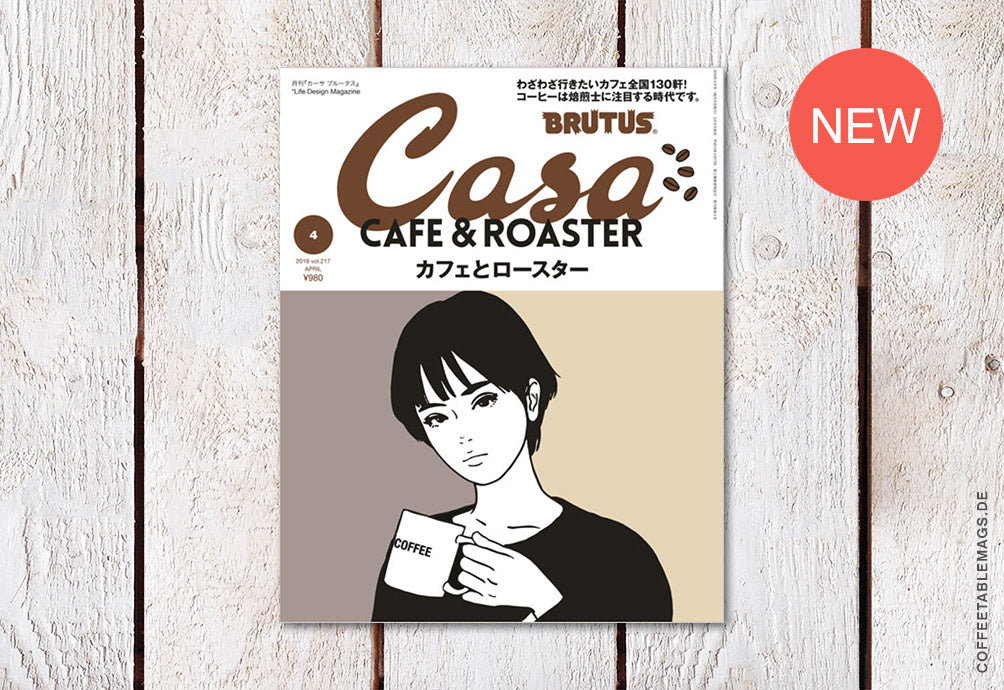 Casa Brutus – Number 217: Cafe & Roaster – Cover